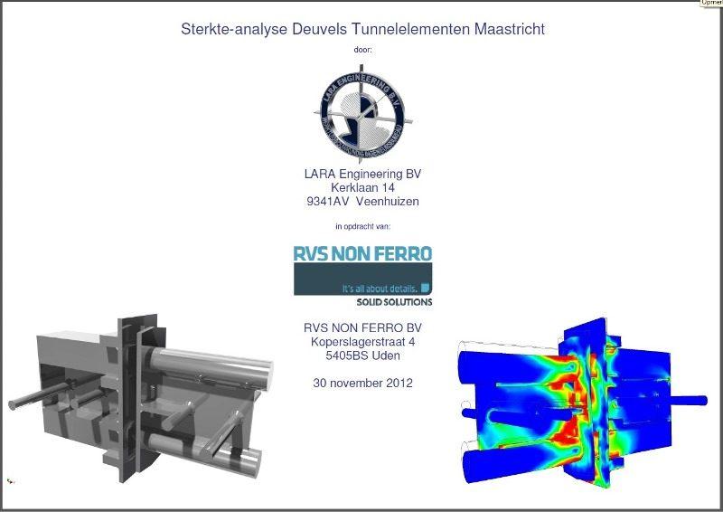In opdracht van en in samenwerking met RVS NON FERRO heeft LARA Engineering BV de deuvels ge-engineerd en de bijbehorende sterkteberekeningen gemaakt.